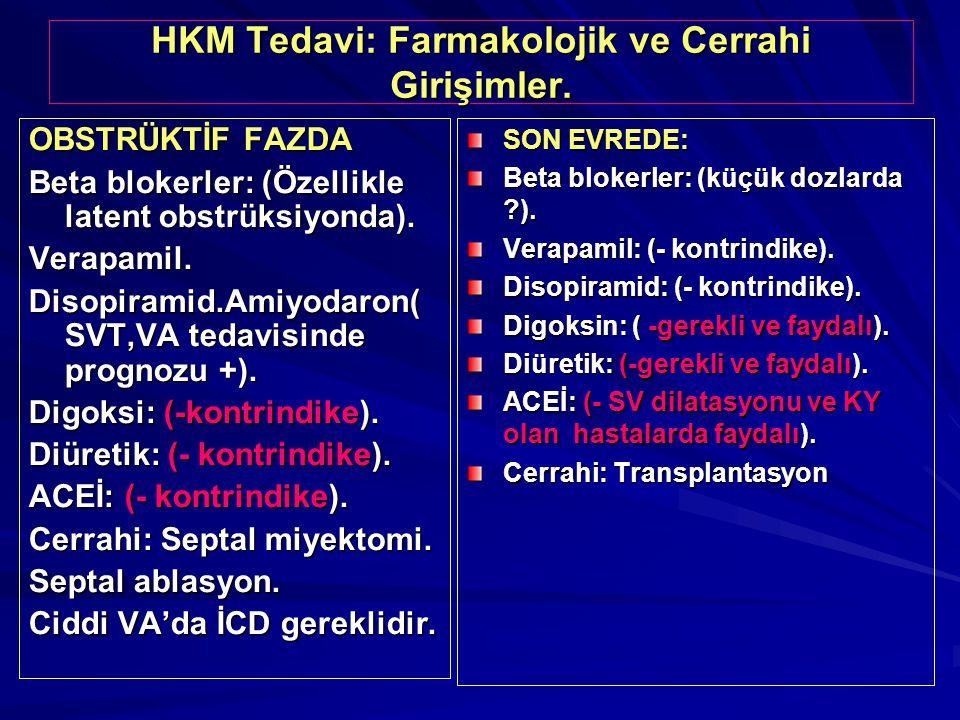 HKM Tedavi: Farmakolojik ve Cerrahi Girişimler.