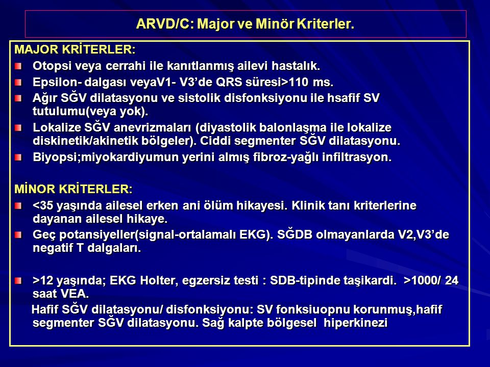 ARVD/C: Major ve Minör Kriterler.