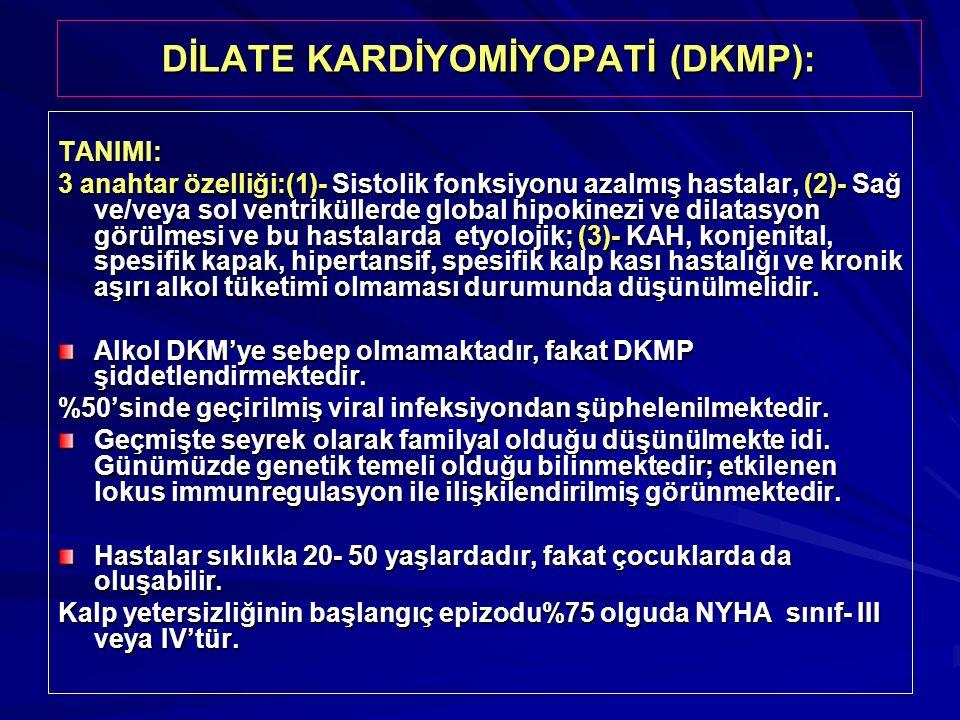 DİLATE KARDİYOMİYOPATİ (DKMP):