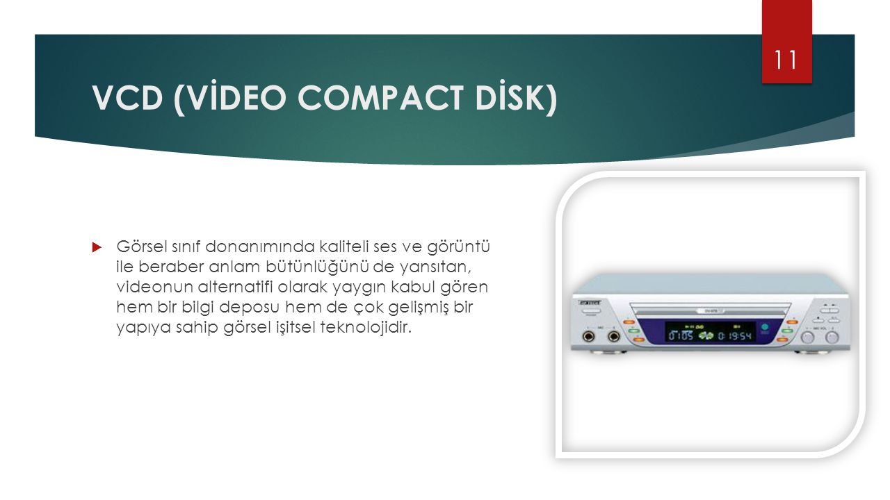 VCD (VİDEO COMPACT DİSK)