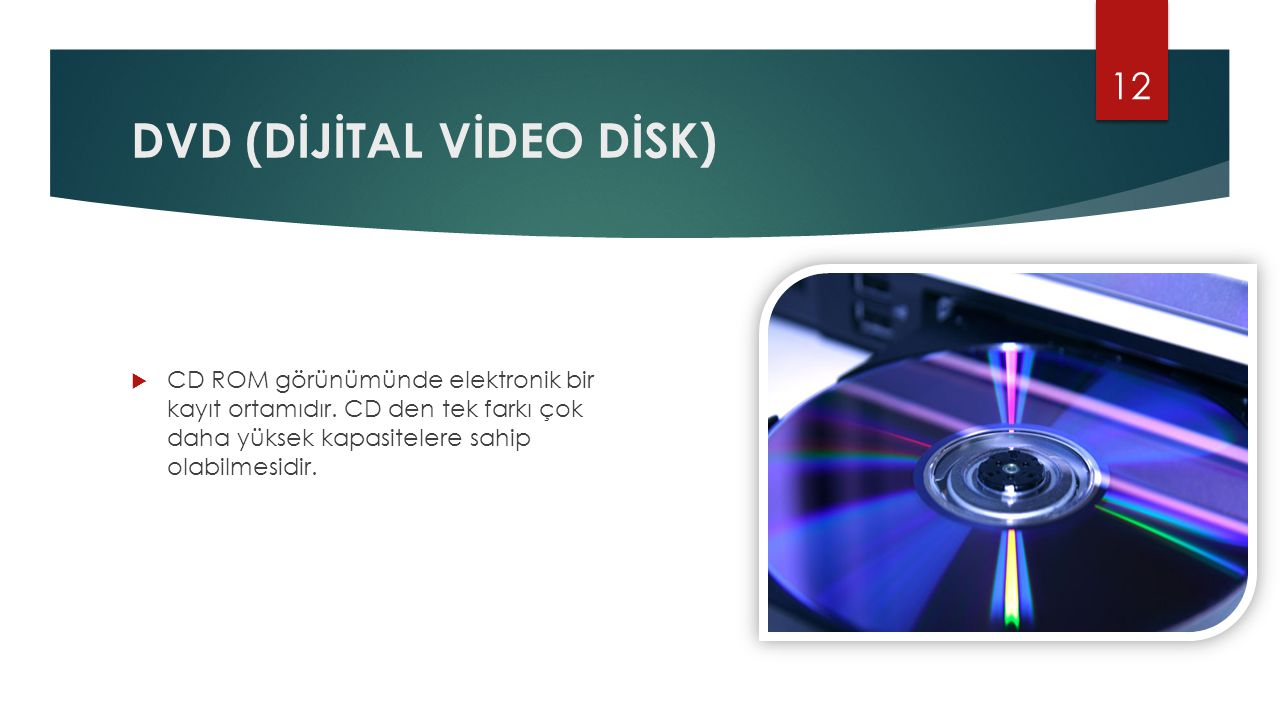 DVD (DİJİTAL VİDEO DİSK)