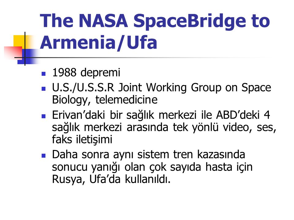 The NASA SpaceBridge to Armenia/Ufa