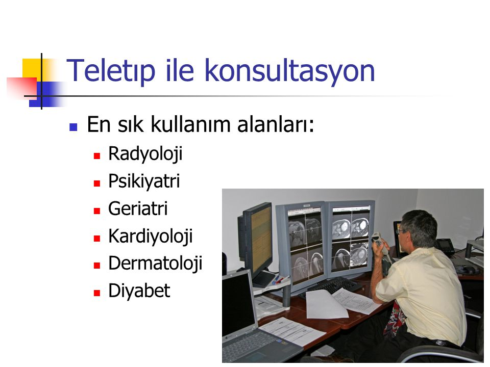 Teletıp ile konsultasyon