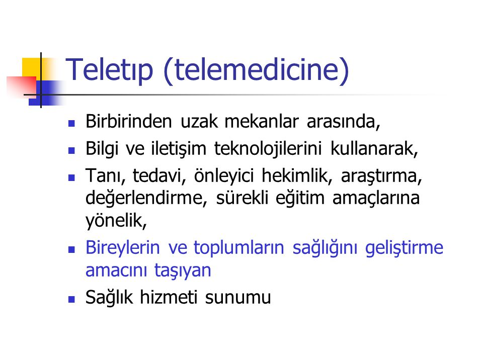 Teletıp (telemedicine)