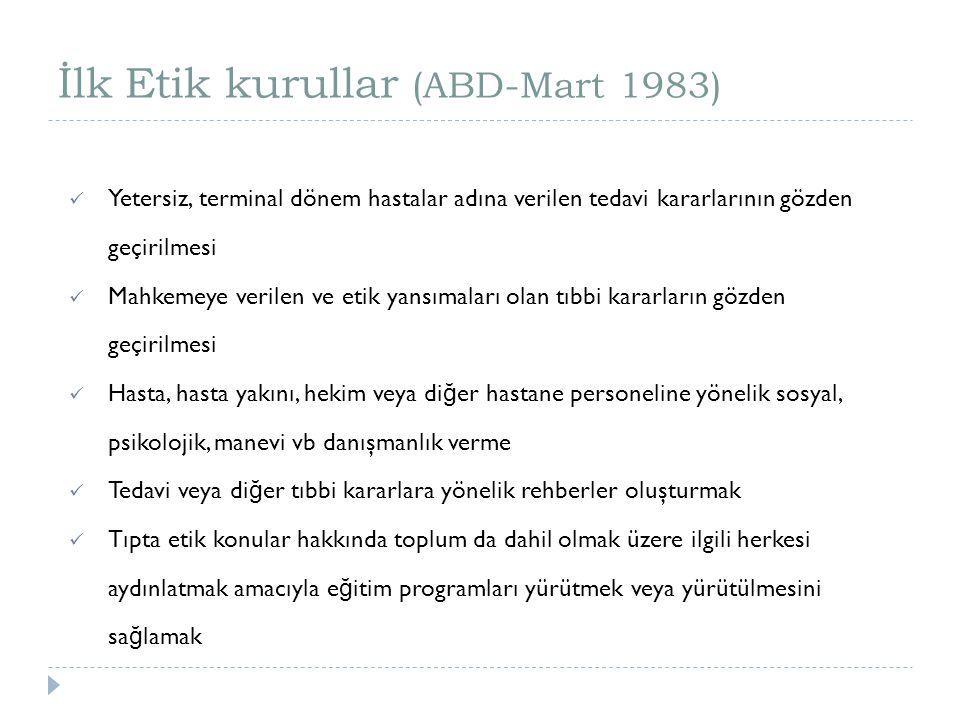 İlk Etik kurullar (ABD-Mart 1983)