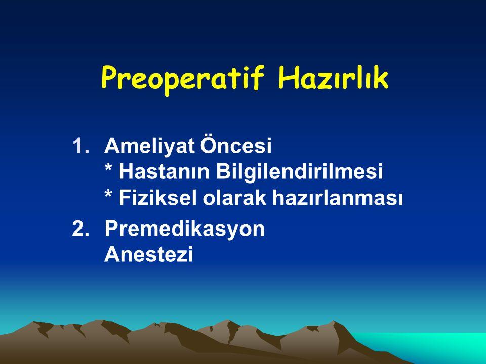 Preoperatif Hazırlık
