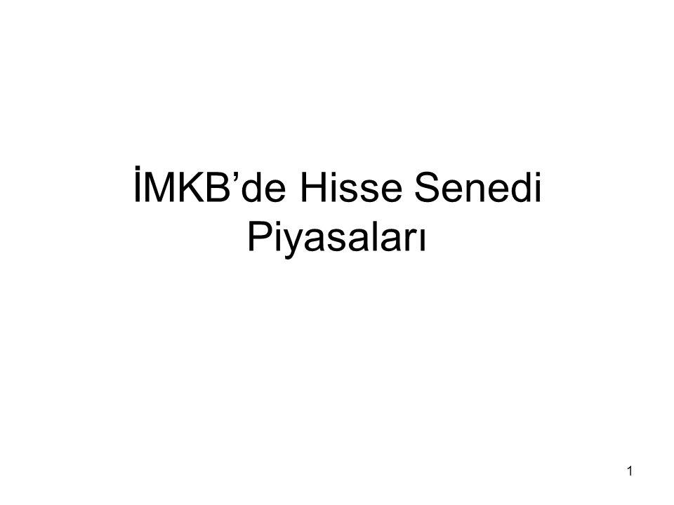 İMKB'de Hisse Senedi Piyasaları