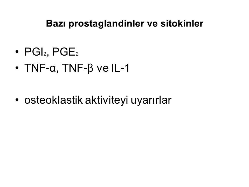 Bazı prostaglandinler ve sitokinler