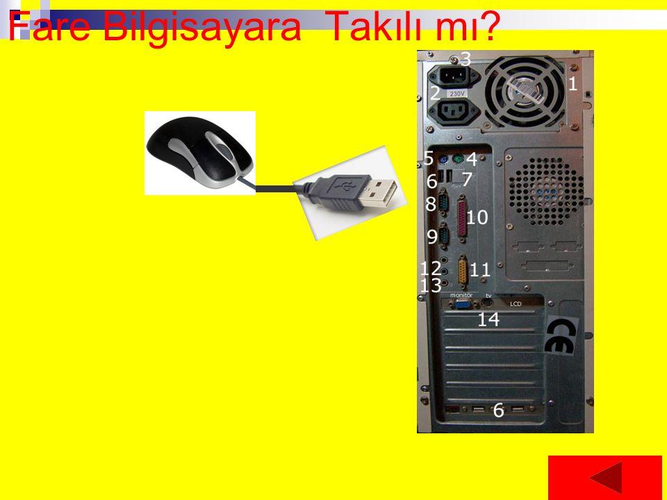 Fare Bilgisayara Takılı mı