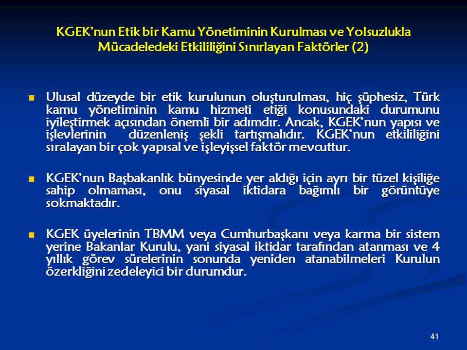 KGEK'nun Etik bir Kamu Yönetiminin Kurulması ve Yolsuzlukla Mücadeledeki Etkililiğini Sınırlayan Faktörler (2)