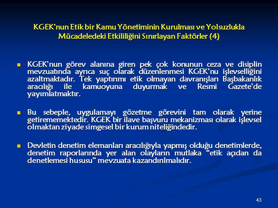 KGEK'nun Etik bir Kamu Yönetiminin Kurulması ve Yolsuzlukla Mücadeledeki Etkililiğini Sınırlayan Faktörler (4)