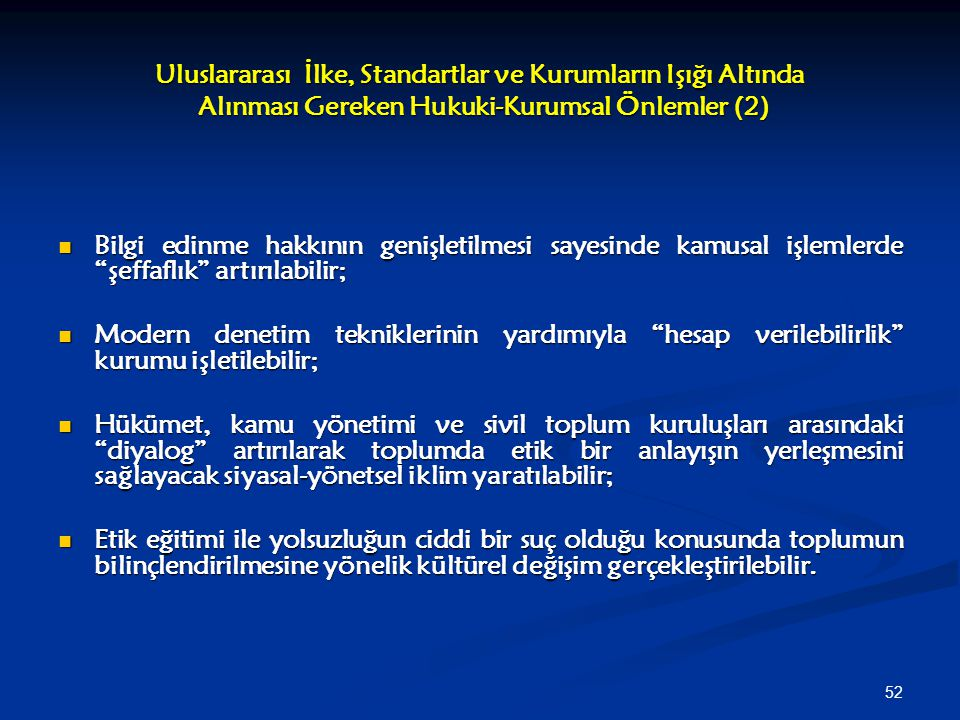 Uluslararası İlke, Standartlar ve Kurumların Işığı Altında Alınması Gereken Hukuki-Kurumsal Önlemler (2)