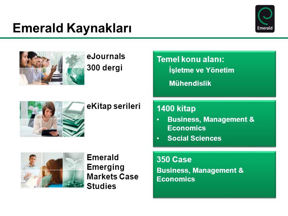 Emerald Kaynakları eJournals Temel konu alanı: 300 dergi