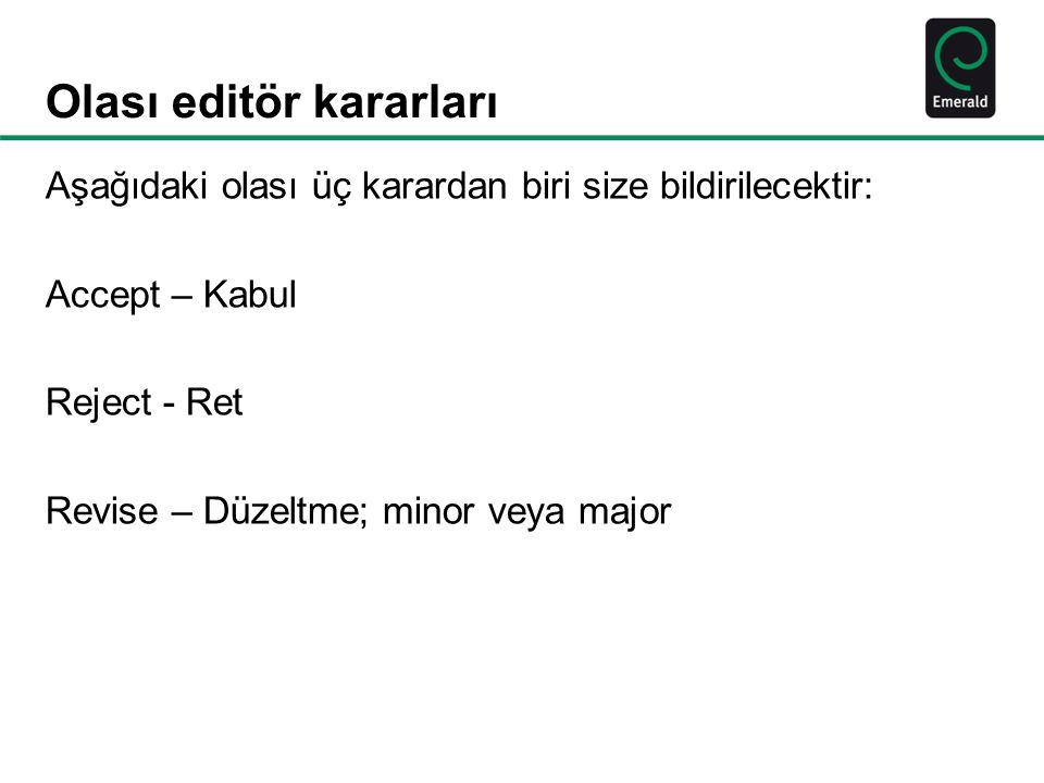 Olası editör kararları