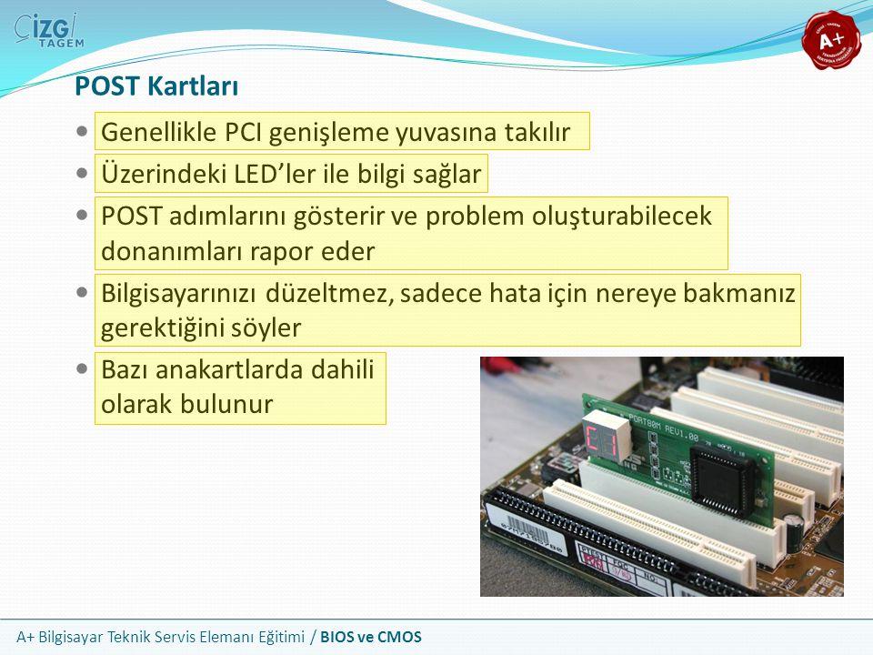 POST Kartları Genellikle PCI genişleme yuvasına takılır