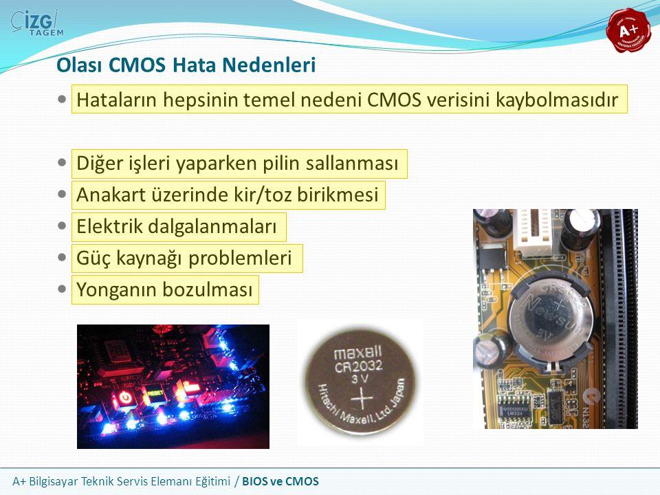 Olası CMOS Hata Nedenleri