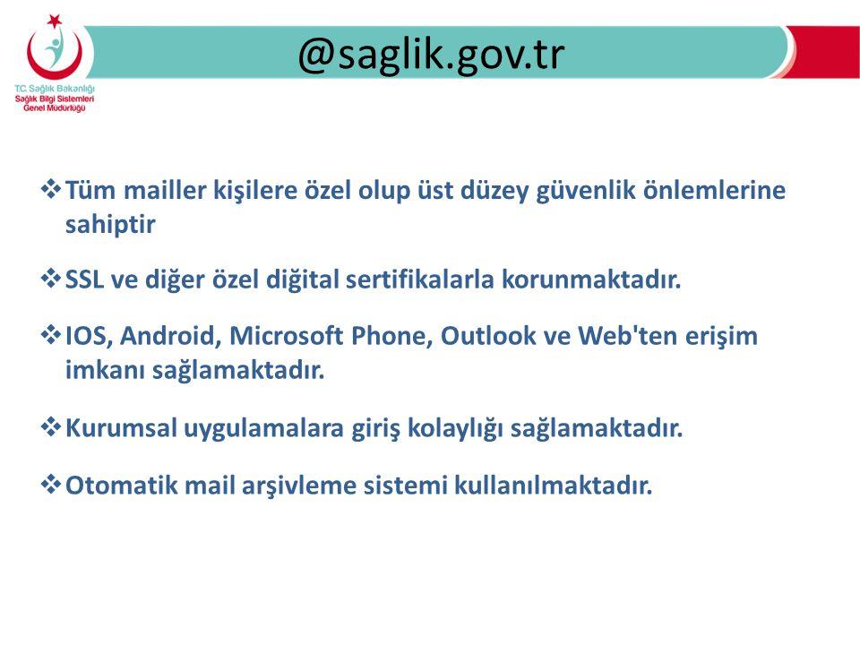 @saglik.gov.tr Tüm mailler kişilere özel olup üst düzey güvenlik önlemlerine sahiptir. SSL ve diğer özel diğital sertifikalarla korunmaktadır.