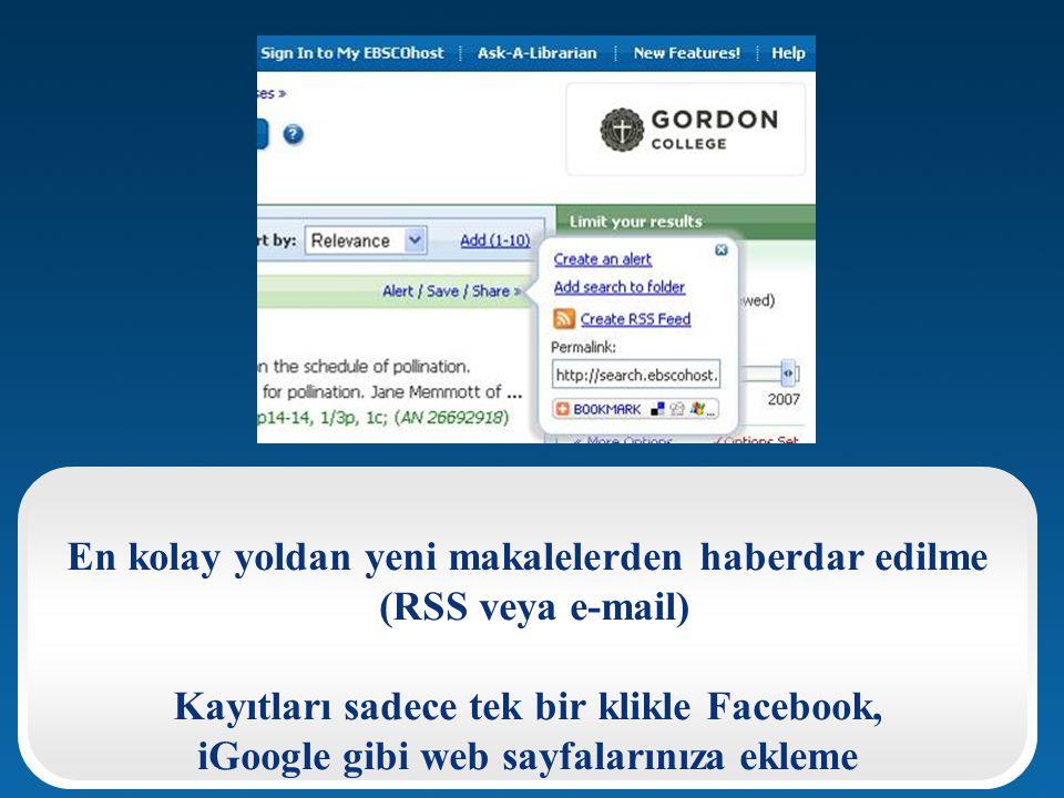 En kolay yoldan yeni makalelerden haberdar edilme (RSS veya e-mail)