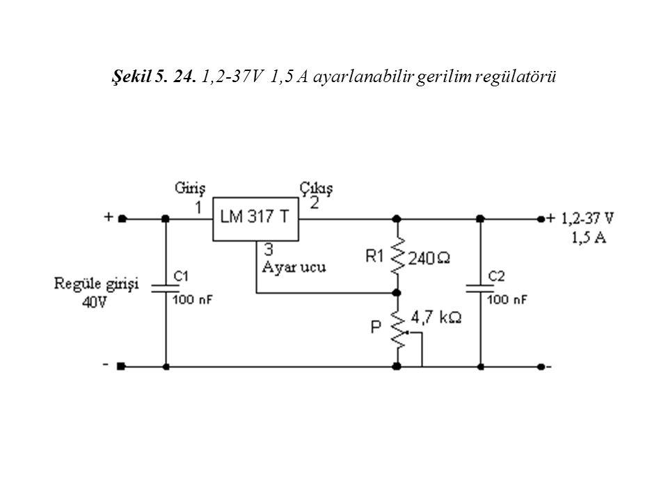 Şekil 5. 24. 1,2-37V 1,5 A ayarlanabilir gerilim regülatörü