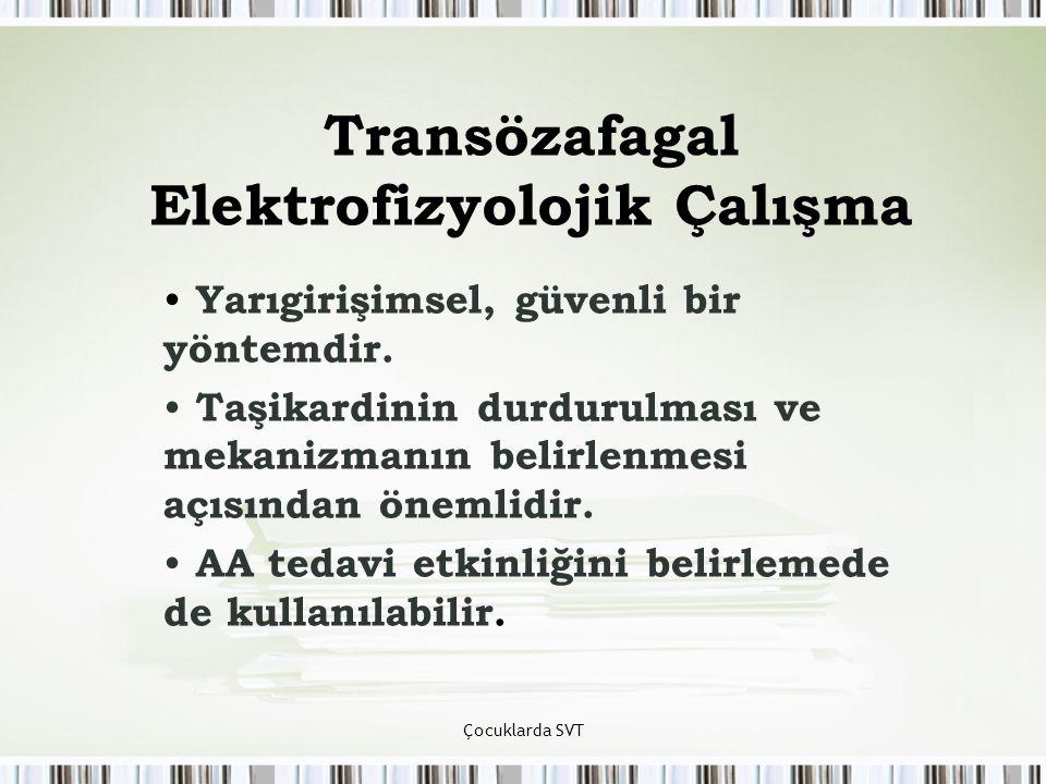 Transözafagal Elektrofizyolojik Çalışma