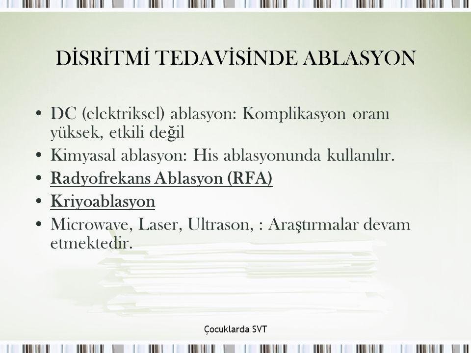 DİSRİTMİ TEDAVİSİNDE ABLASYON