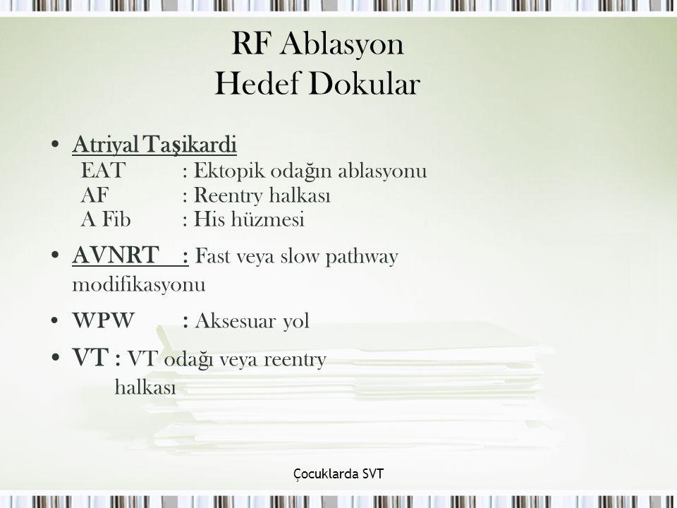 RF Ablasyon Hedef Dokular