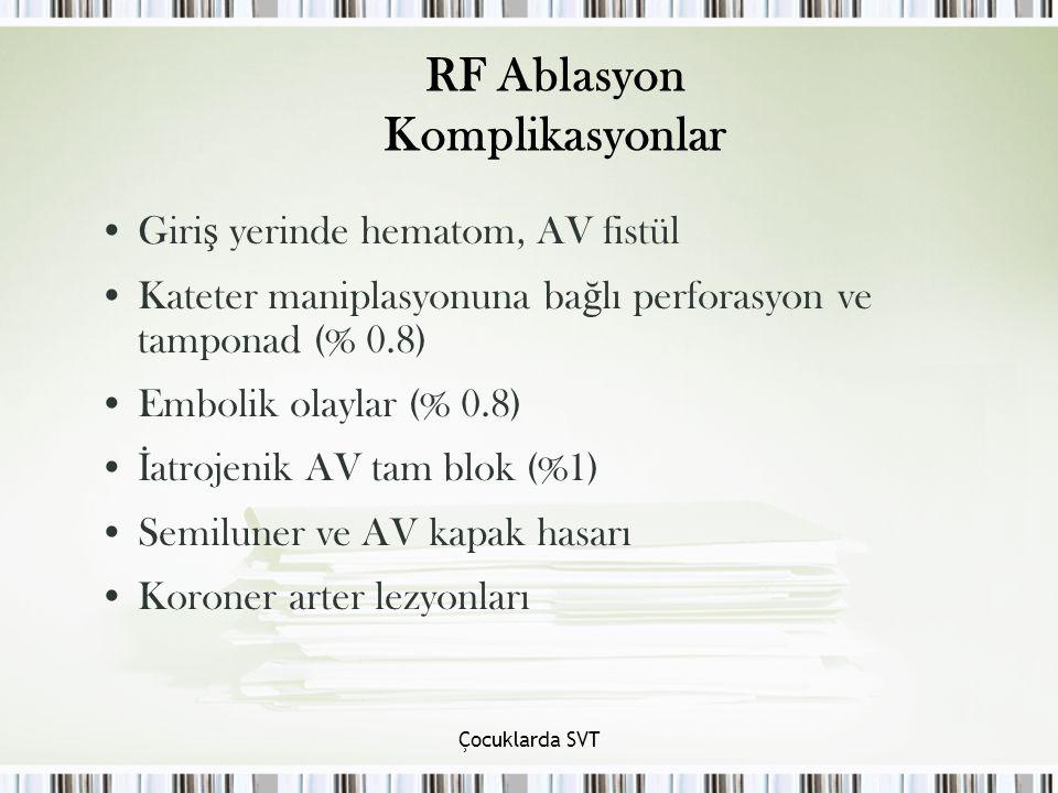 RF Ablasyon Komplikasyonlar