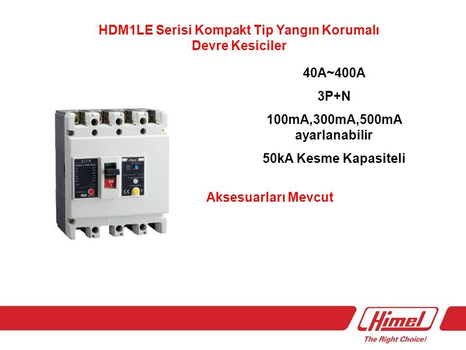 HDM1LE Serisi Kompakt Tip Yangın Korumalı Devre Kesiciler