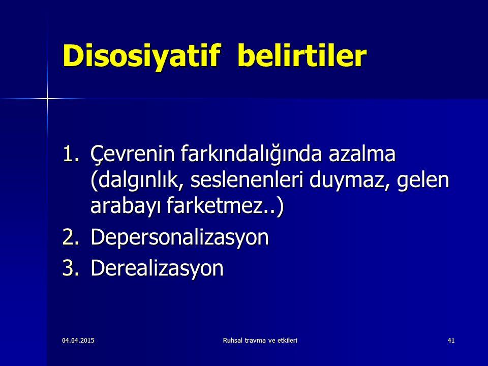 Disosiyatif belirtiler