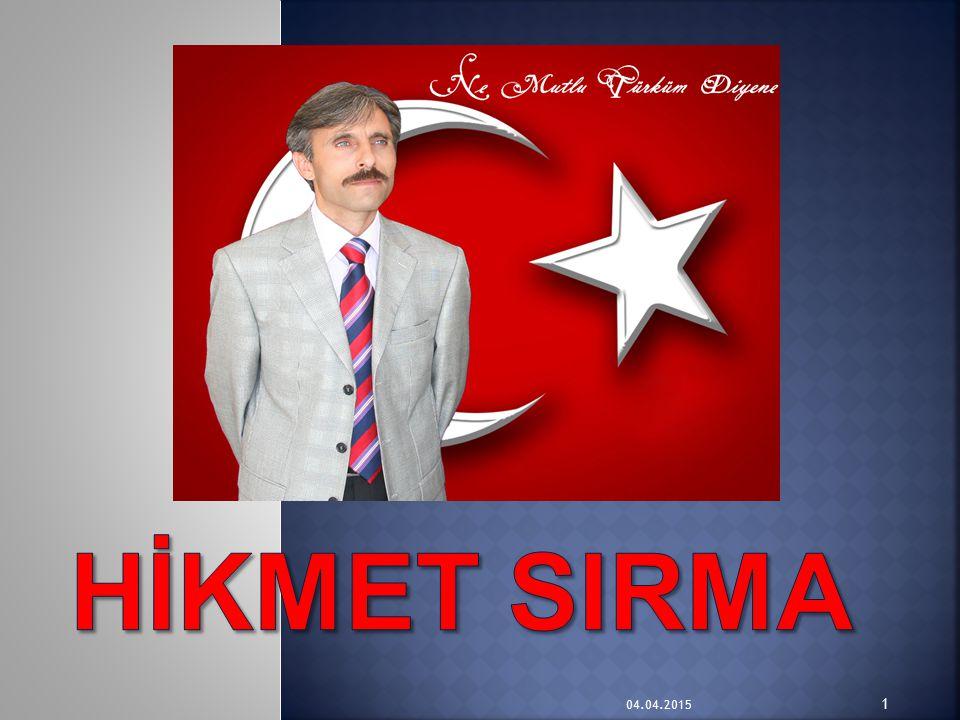 Hİkmet SIRMA 09.04.2017