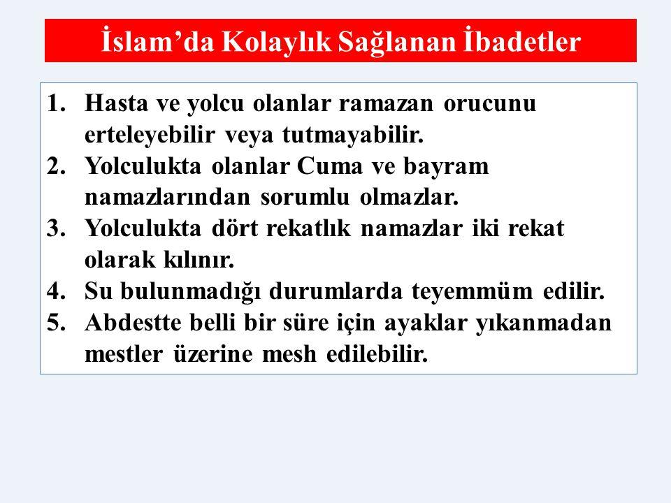 İslam'da Kolaylık Sağlanan İbadetler