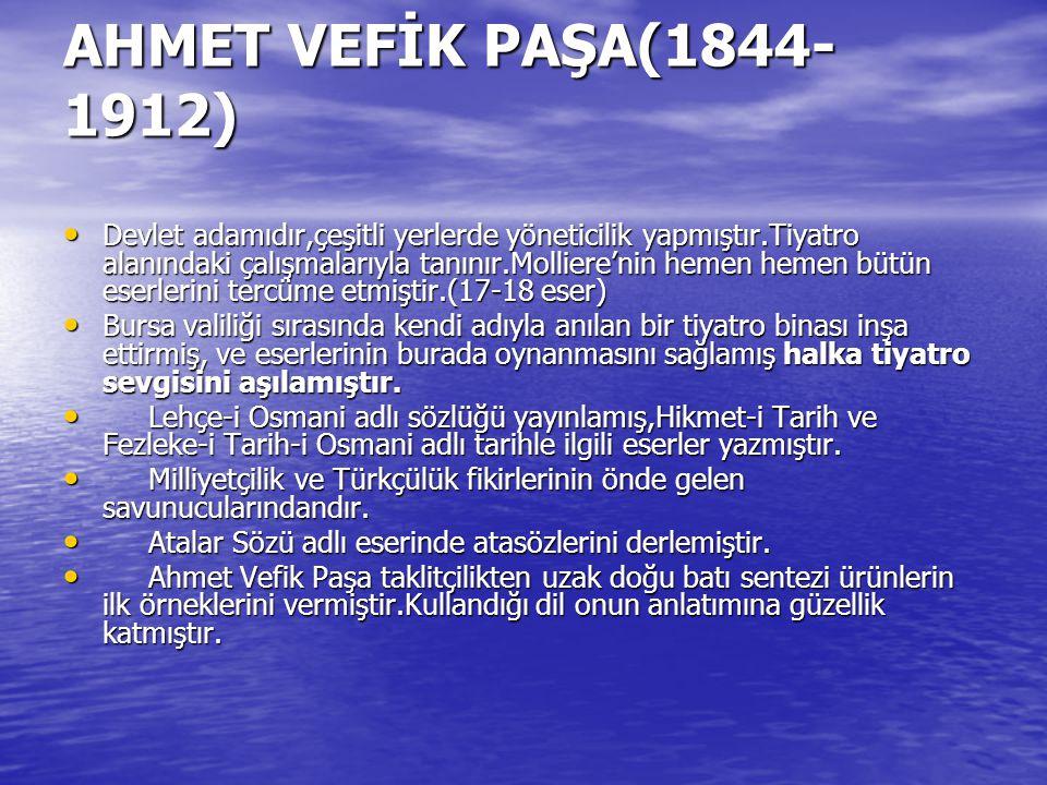 AHMET VEFİK PAŞA(1844-1912)