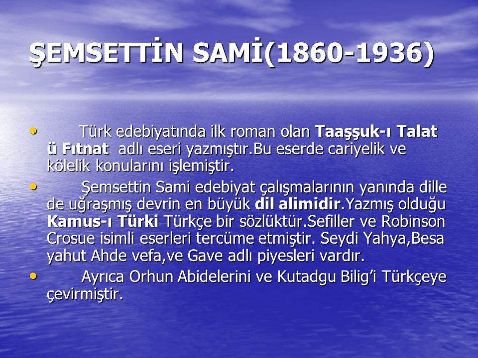 ŞEMSETTİN SAMİ(1860-1936)