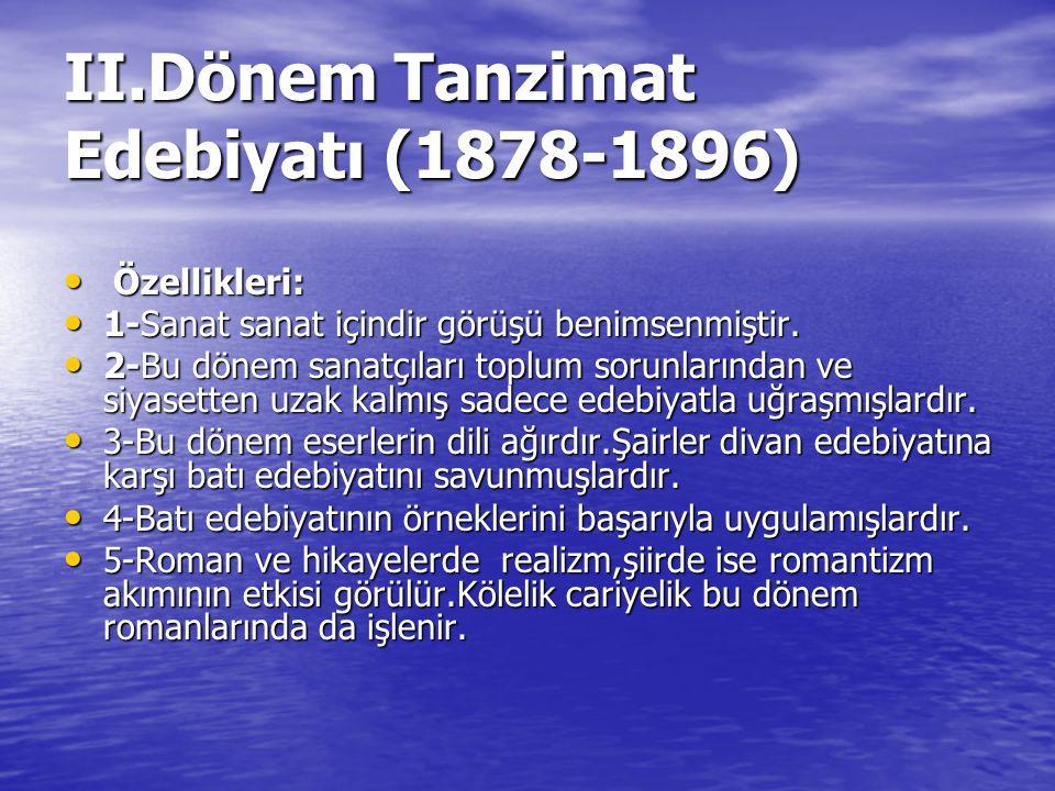 II.Dönem Tanzimat Edebiyatı (1878-1896)