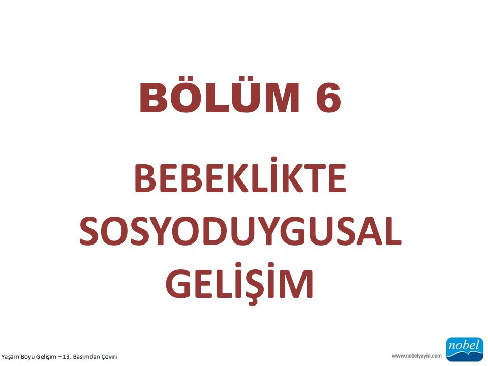 SOSYODUYGUSAL GELİŞİM