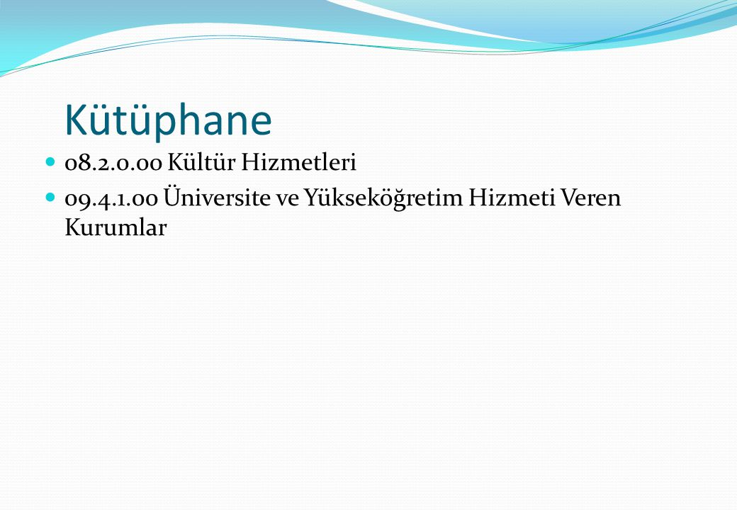 Kütüphane 08.2.0.00 Kültür Hizmetleri
