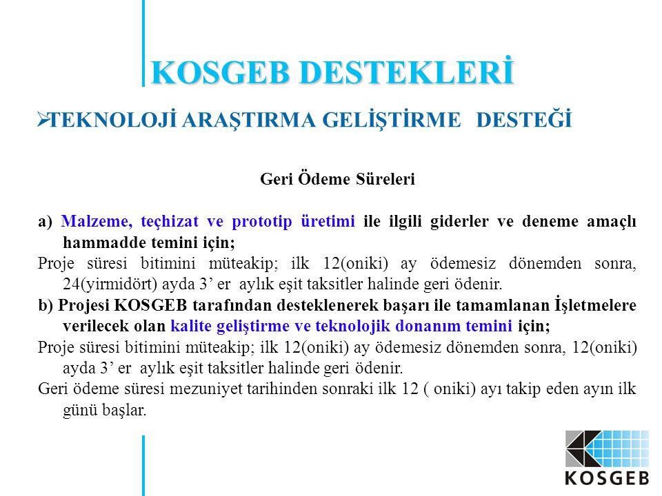 KOSGEB DESTEKLERİ TEKNOLOJİ ARAŞTIRMA GELİŞTİRME DESTEĞİ