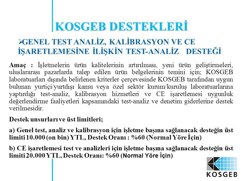 KOSGEB DESTEKLERİ GENEL TEST ANALİZ, KALİBRASYON VE CE İŞARETLEMESİNE İLİŞKİN TEST-ANALİZ DESTEĞİ.