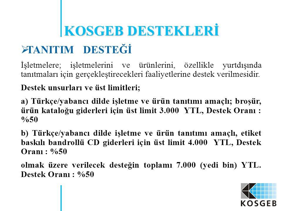 KOSGEB DESTEKLERİ TANITIM DESTEĞİ