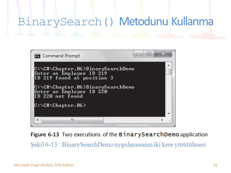 BinarySearch() Metodunu Kullanma