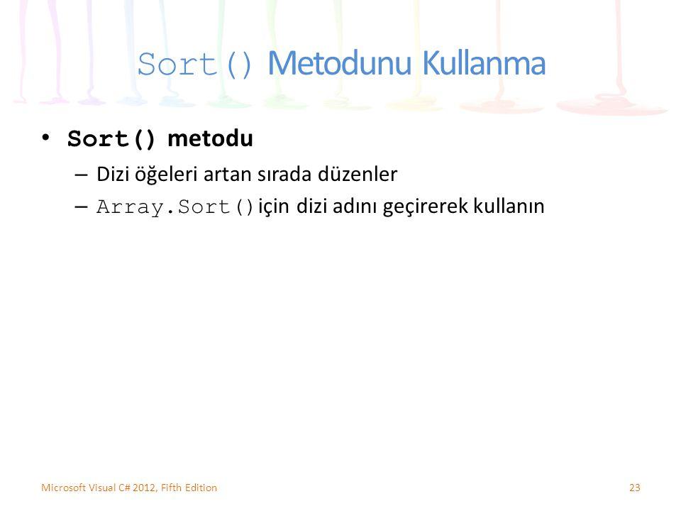 Sort() Metodunu Kullanma