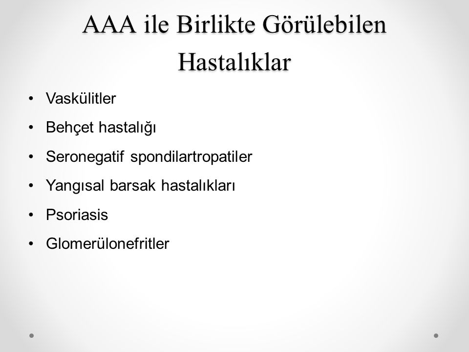 AAA ile Birlikte Görülebilen Hastalıklar