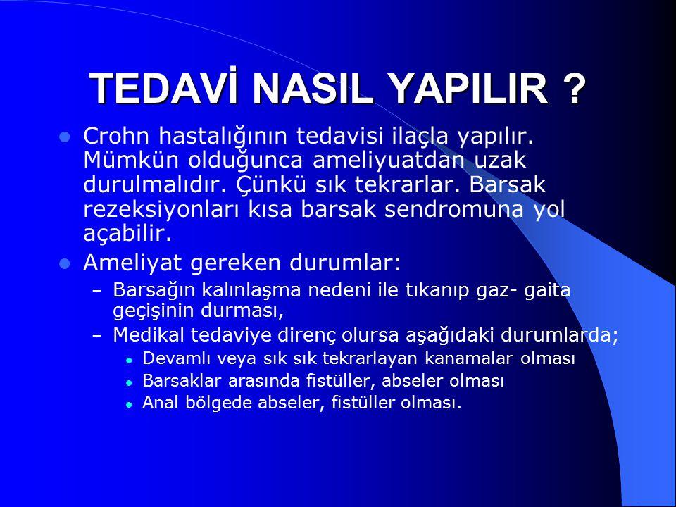 TEDAVİ NASIL YAPILIR
