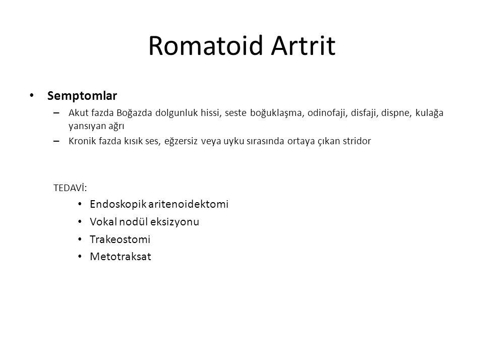 Romatoid Artrit Semptomlar Endoskopik aritenoidektomi