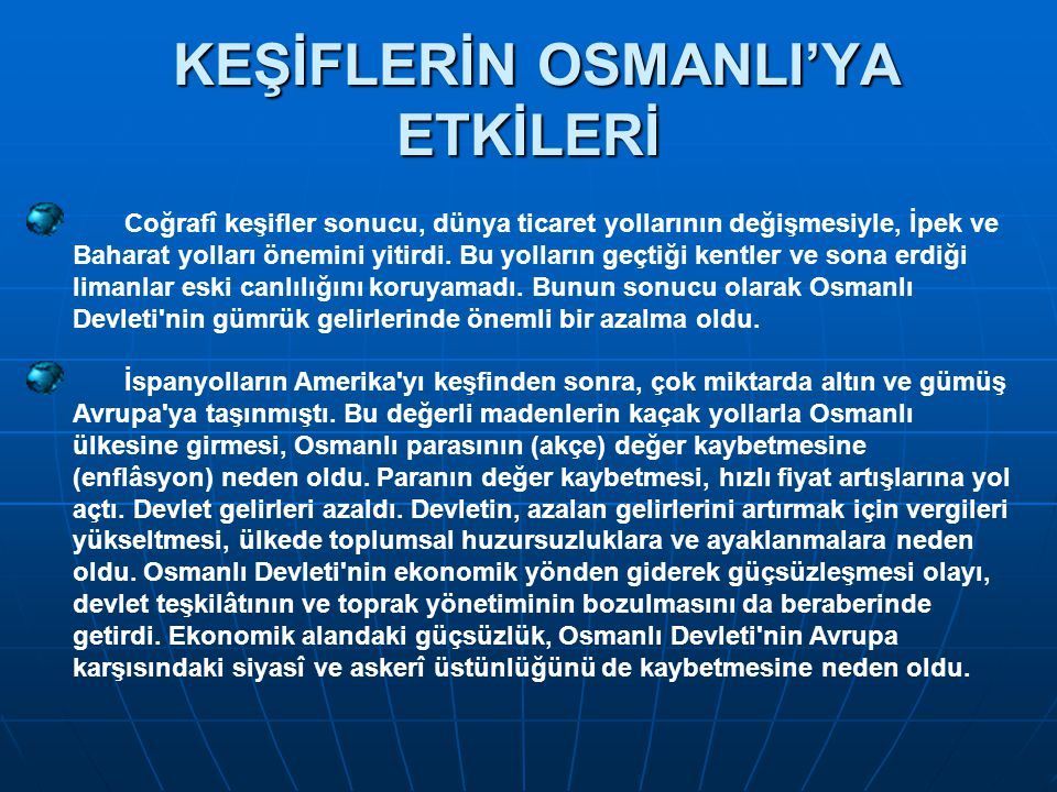 KEŞİFLERİN OSMANLI'YA ETKİLERİ