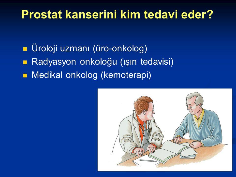 Prostat kanserini kim tedavi eder