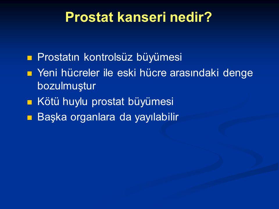 Prostat kanseri nedir Prostatın kontrolsüz büyümesi