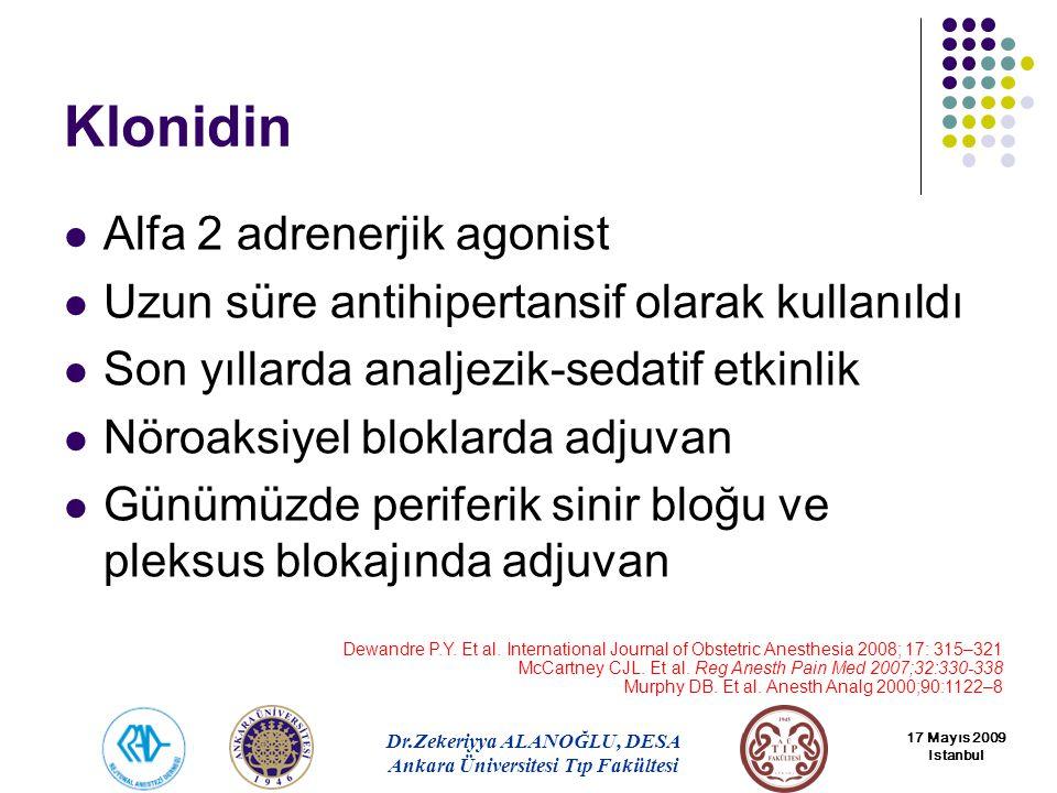 Klonidin Alfa 2 adrenerjik agonist