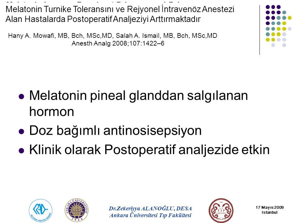 Melatonin pineal glanddan salgılanan hormon