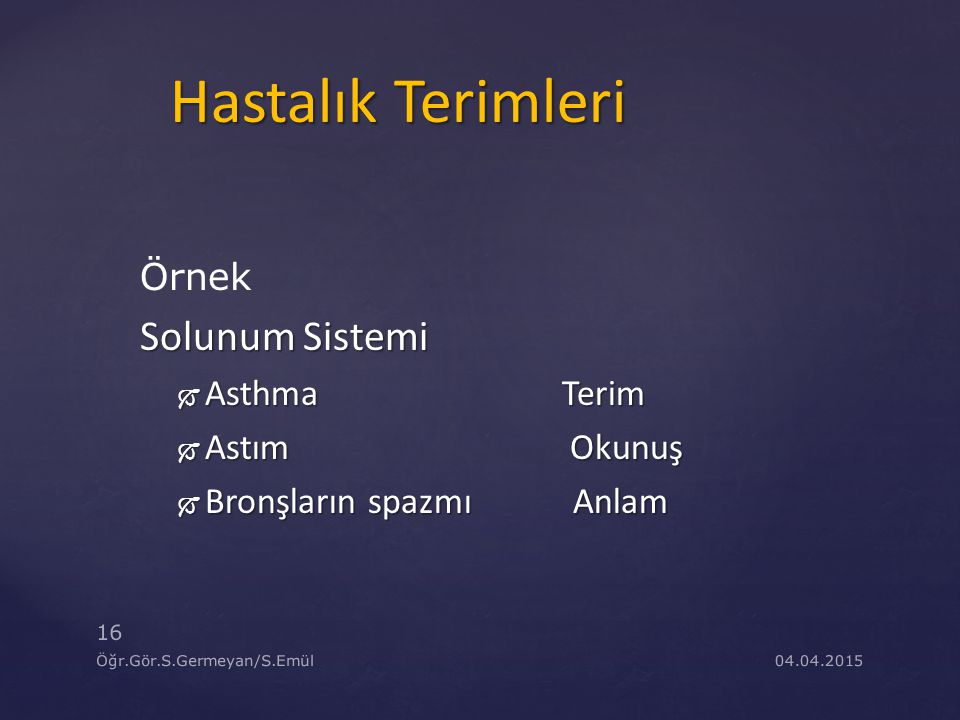 Hastalık Terimleri Solunum Sistemi Örnek Asthma Terim Astım Okunuş